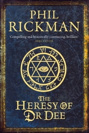 Heresy of Dr Dee ebook by Phil Rickman