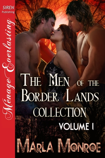 The Men Of The Border Lands Collection Volume 1 Ebook By Marla