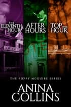 Poppy McGuire Mysteries Box Set #1 ebook by Anina Collins