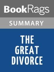 The Great Divorce by C. S. Lewis | Summary & Study Guide ebook by BookRags