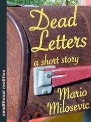 Dead Letters ebook by Mario Milosevic