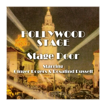 Stage Door - Hollywood Stage audiobook by Hollywood Stage Productions