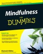 Mindfulness For Dummies ebook by Shamash Alidina