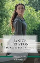 The Rags-to-Riches Governess ebook by Janice Preston