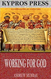 Working for God ebook by Andrew Murray