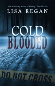 Cold-Blooded ebook by Lisa Regan