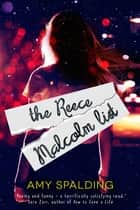 The Reece Malcolm List ebook by Amy Spalding