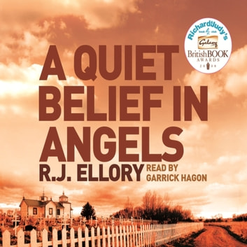A Quiet Belief In Angels - A Richard and Judy bestseller audiobook by R.J. Ellory