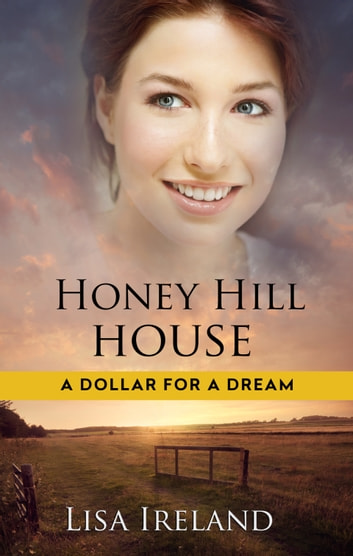 Honey Hill House ebook by Lisa Ireland