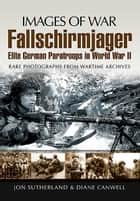 Fallschirmjager ebook by Jon Sutherland