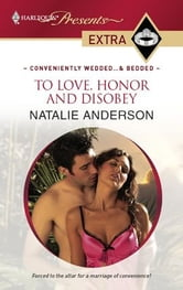 To Love, Honor and Disobey ebook by Natalie Anderson