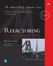 Refactoring - Improving the Design of Existing Code ebook by Martin Fowler