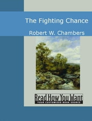 The Fighting Chance ebook by W. Chambers,Robert