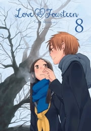 Love at Fourteen, Vol. 8 ebook by Fuka Mizutani