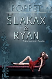 The Slakax and Ryan ebook by Poppet