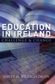 Education in Ireland : Challenge and Change