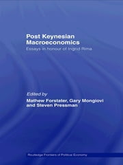 Post-Keynesian Macroeconomics - Essays in Honour of Ingrid Rima ebook by Mathew Forstater,Gary Mongiovi,Steven Pressman