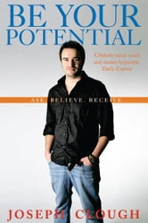 Be Your Potential ebook by Joseph Clough