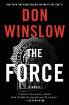 The Force - A Novel ebook door Don Winslow