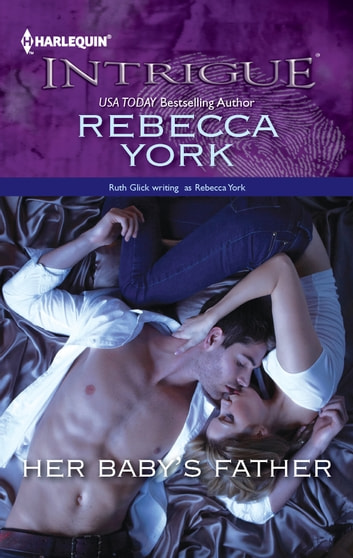 Her Baby's Father ebook by Rebecca York