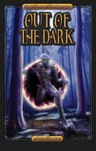 Out of the Dark ebook by J.A. Giunta