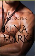 The Destroyer - Stargazer Series, #6 ebook by Rena Marks