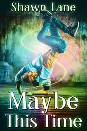 Maybe This Time ebook by Shawn Lane