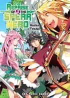 The Reprise of the Spear Hero Volume 3 ebook by Aneko Yusagi