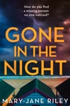 Gone in the Night (Alex Devlin) ebook by Mary-Jane Riley