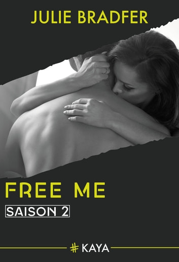 Free me - Saison 2 eBook by Julie Bradfer