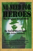 No Need for Heroes ebook by