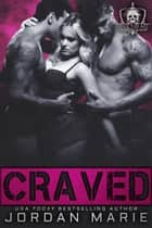Craved: Devil's Blaze MC Novella ebook by Jordan Marie
