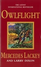 Owlflight ebook by Larry Dixon, Mercedes Lackey