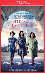 Hidden Figures Teaching Guide - Teaching Guide and Sample Chapter ebook by Kim Racon, Margot Lee Shetterly