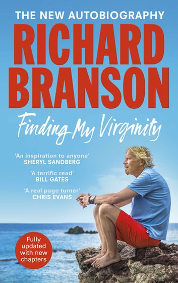 Finding My Virginity - The New Autobiography ebook by Sir Richard Branson