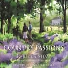 Country Passions audiobook by Rebecca Shaw