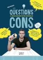 Les Questions Cons eBook by HUGO