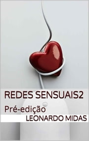 Redes Sensuais 2 ebook by Leonardo Midas