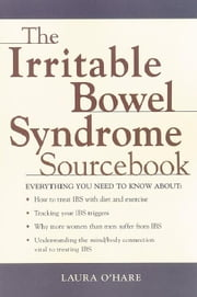 The Irritable Bowel Syndrome Sourcebook ebook by Kobo.Web.Store.Products.Fields.ContributorFieldViewModel