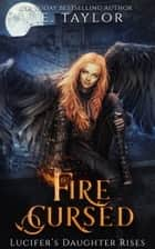 Fire Cursed ebook by