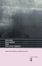 Welfare, Exclusion and Political Agency ebook by Janet Batsleer,Beth Humphries