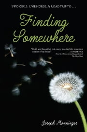 Finding Somewhere ebook by Joseph Monninger