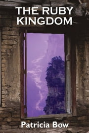 The Ruby Kingdom - Passage to Mythrin ebook by Patricia Bow