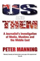Us And Them ebook by Peter Manning