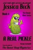 A Real Pickle