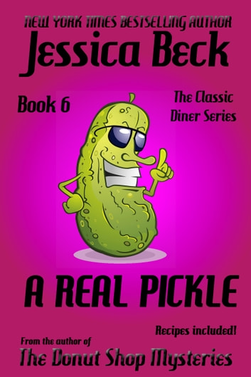 A Real Pickle ebook by Jessica Beck