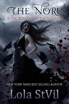 The Noru : Ways Of The Wicked (The Noru Series, Book 5) - The Noru ebook by Lola StVil