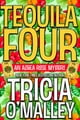 Tricia O'Malley所著的Tequila Four - An Althea Rose Mystery 電子書