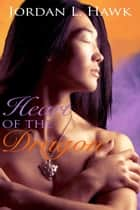 Heart of the Dragon ebook by