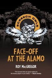 Face-Off at the Alamo ebook by Roy MacGregor